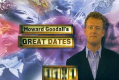 Howard Goodall's Great Dates Promotional Image